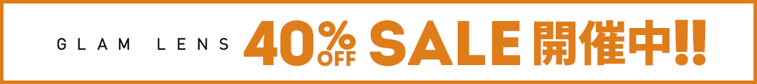 GLAM LANS 40%OFF SALE START!!